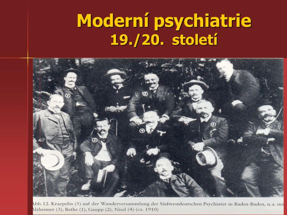 Moderní psychiatrie 19./20. století
