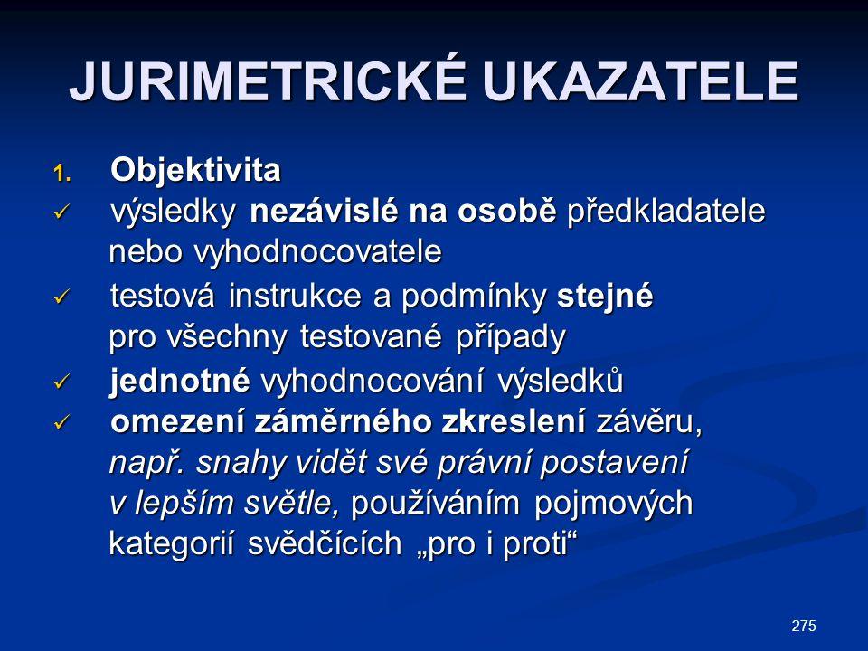 275 JURIMETRICKÉ UKAZATELE 1.