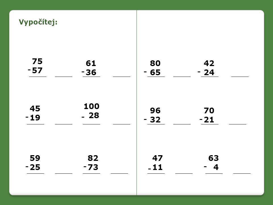 Zapiš příklady a vypočítej: Kolik je 6 krát 5 plus 18.