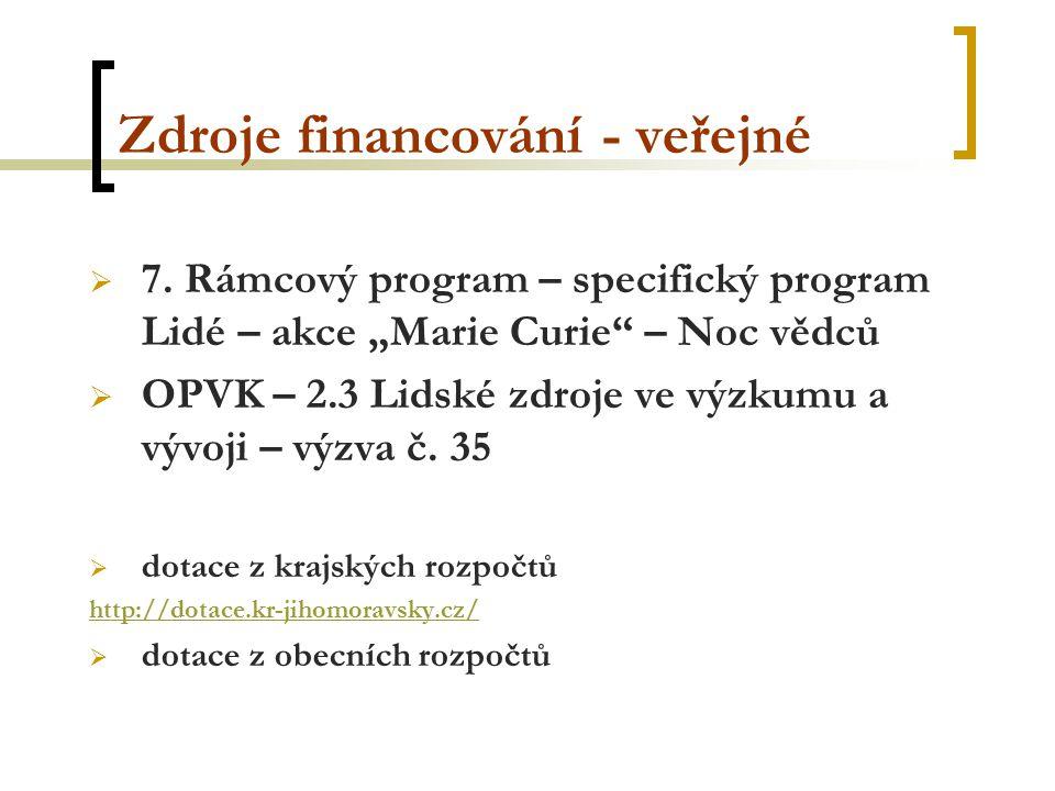 Zdroje financování - veřejné  7.