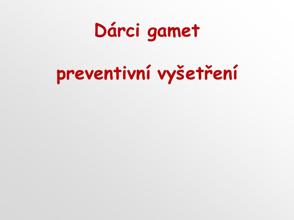 Dárci gamet preventivní vyšetření