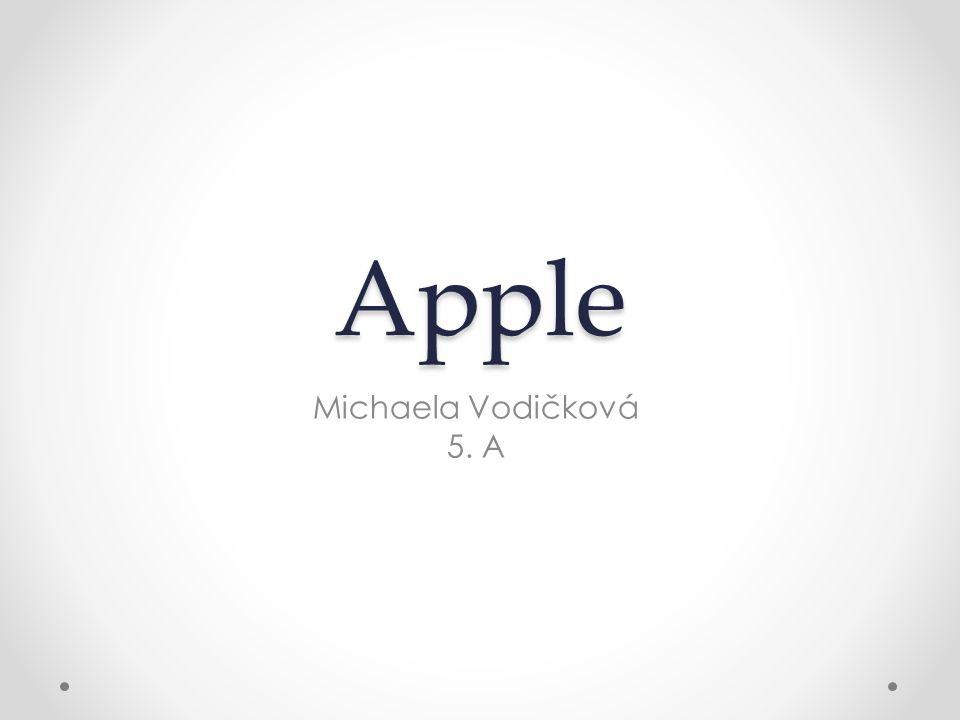 Americká firma ve městě Curpertino v Kalifornii Specializace: hardware, software Známé produkty: -Mac -iPod -iPhone -iPad -Apple Watch Operační systémy: Os X, iOS