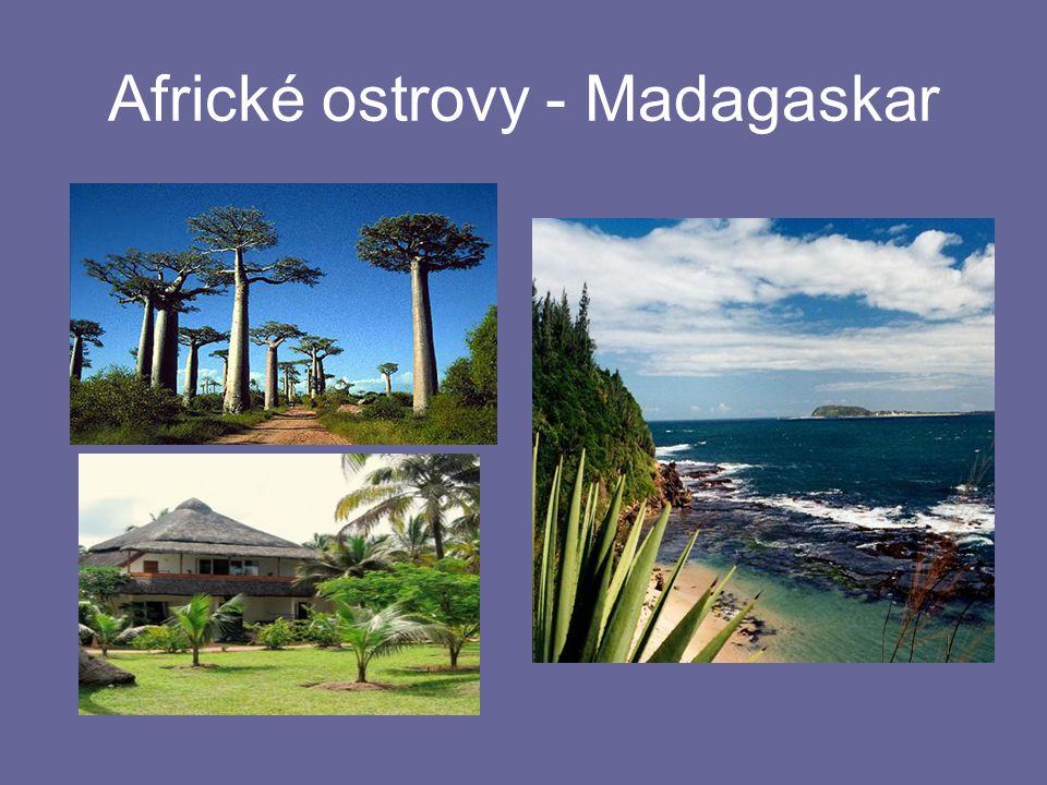 Africké ostrovy - Madagaskar