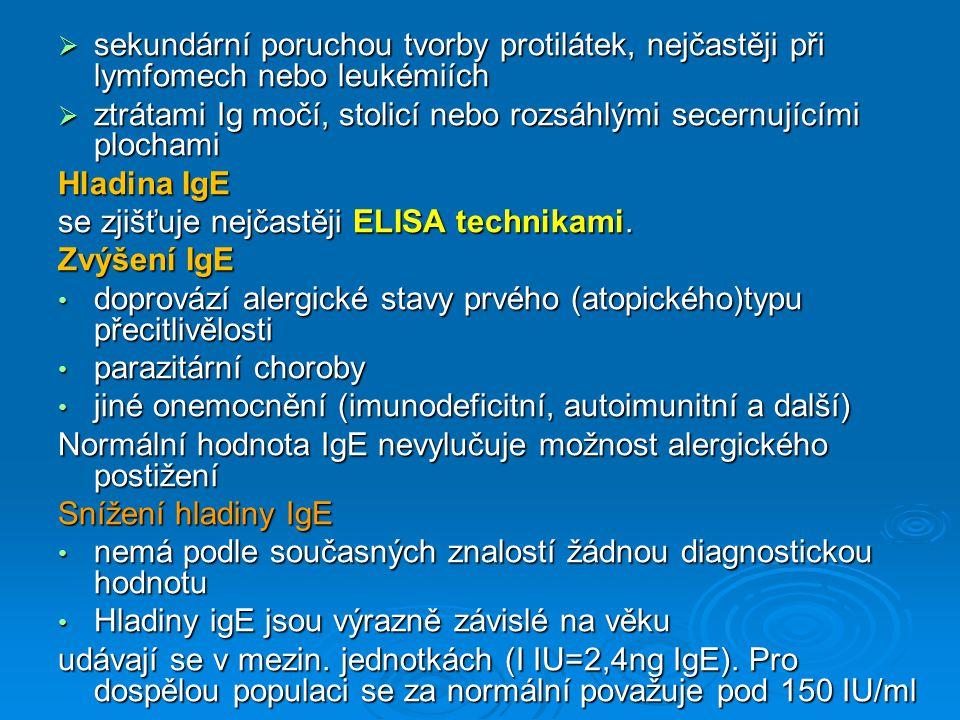 Hladinu specifického IgE (tj IgE namířeného proti konkrétnímu alergenu) je nutno zjišťovat velmi citlivými metodikami,nejčastěji ELISA nebo RIA.