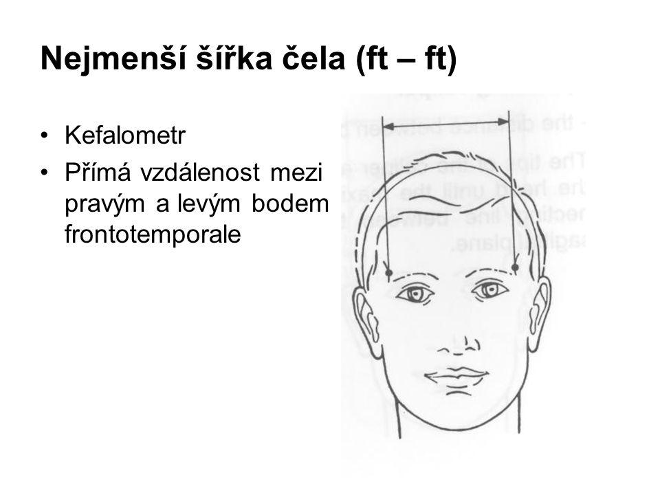 Šířka obličeje bizygomatika (zy –zy) Kefalometr Přímá vzdálenost mezi pravým a levým bodem zygion Obě ramena kefalometru přejíždíme jemně po pons zygomaticus do zjištění největší šířky Spojnice obou konců musí být kolmá na sagitální rovinu