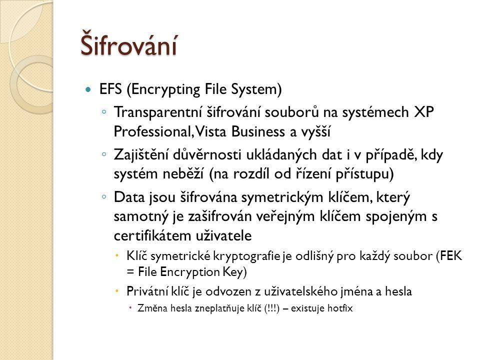 Omezení EFS Použitelné pouze na NTFS (v případě přenosu souboru oprávněným uživatelem na jiný souborový systém je soubor automaticky dešifrován, stejně tak při přenosu po síti) Nelze využít spolu s kompresí Některé soubory není možné šifrovat (např.