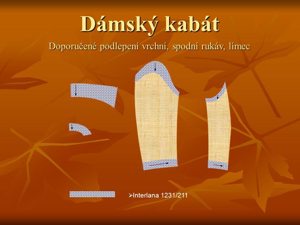 Dámský kabát Doporučené podlepení vrchní, spodní rukáv, límec  Interlana 1231/211