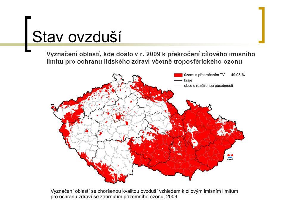 Stav ovzduší Vyznačení oblastí, kde došlo v r. 2009 k překročení cílového imisního limitu pro ochranu lidského zdraví včetně troposférického ozonu