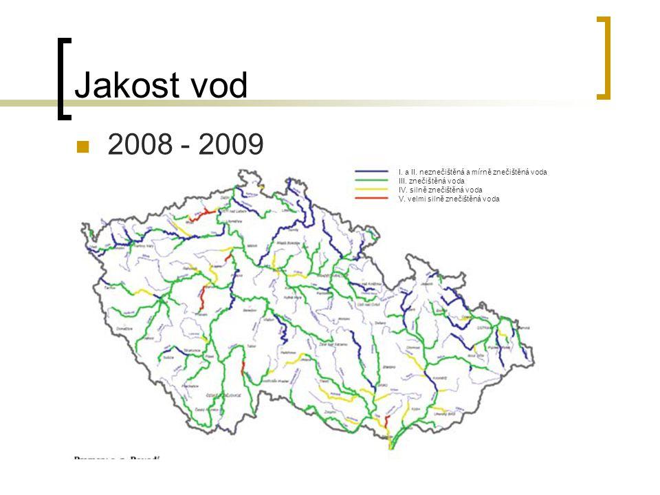Jakost vod 2008 - 2009 I. a II. neznečištěná a mírně znečištěná voda III. znečištěná voda IV. silně znečištěná voda V. velmi silně znečištěná voda