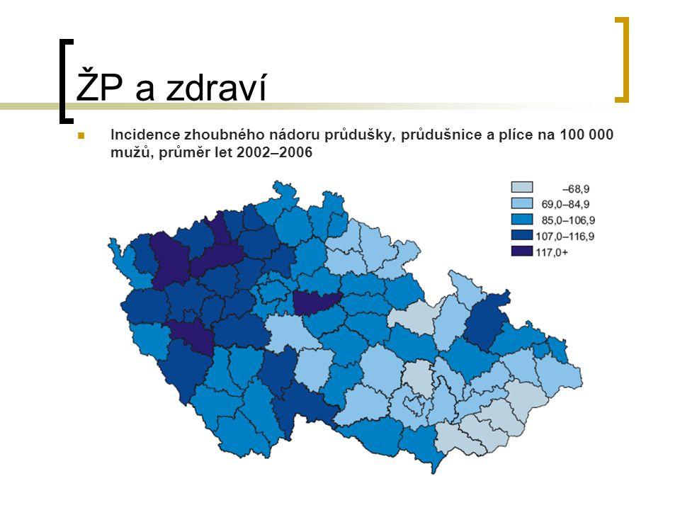 ŽP a zdraví Incidence zhoubného nádoru průdušky, průdušnice a plíce na 100 000 mužů, průměr let 2002–2006