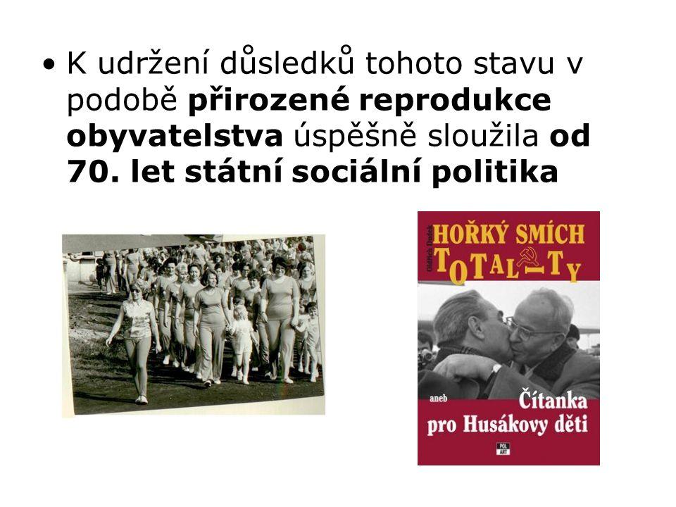 K udržení důsledků tohoto stavu v podobě přirozené reprodukce obyvatelstva úspěšně sloužila od 70. let státní sociální politika