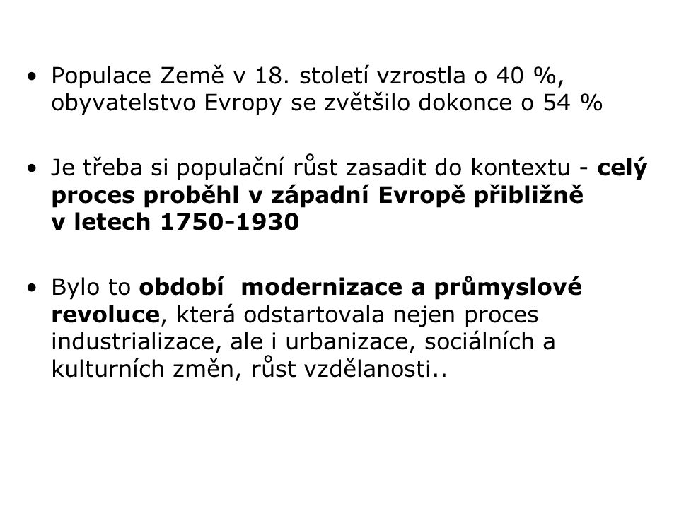 K nejhlubšímu poklesu (pod nebo okolo 50 % oproti období 1960–1964) došlo na přelomu století v České republice, Slovensku, Slovinsku, Bulharsku, Polsku a Rusku Pokud však budeme posuzovat ne míru poklesu, ale hodnotu úhrnné plodnosti, došlo ve všech zemích (kromě Estonska) k poklesu pětiletého průměru úhrnné plodnosti pod nebo blízko hodnoty 1,3 dítěte na ženu