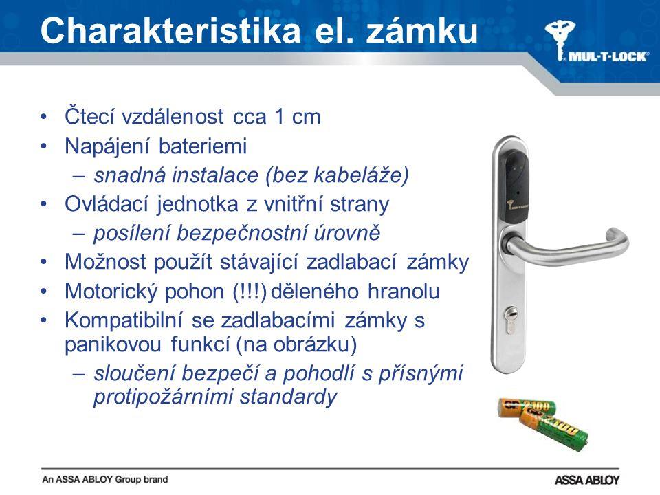 Charakteristika el. zámku Čtecí vzdálenost cca 1 cm Napájení bateriemi –s–snadná instalace (bez kabeláže) Ovládací jednotka z vnitřní strany –p–posíle