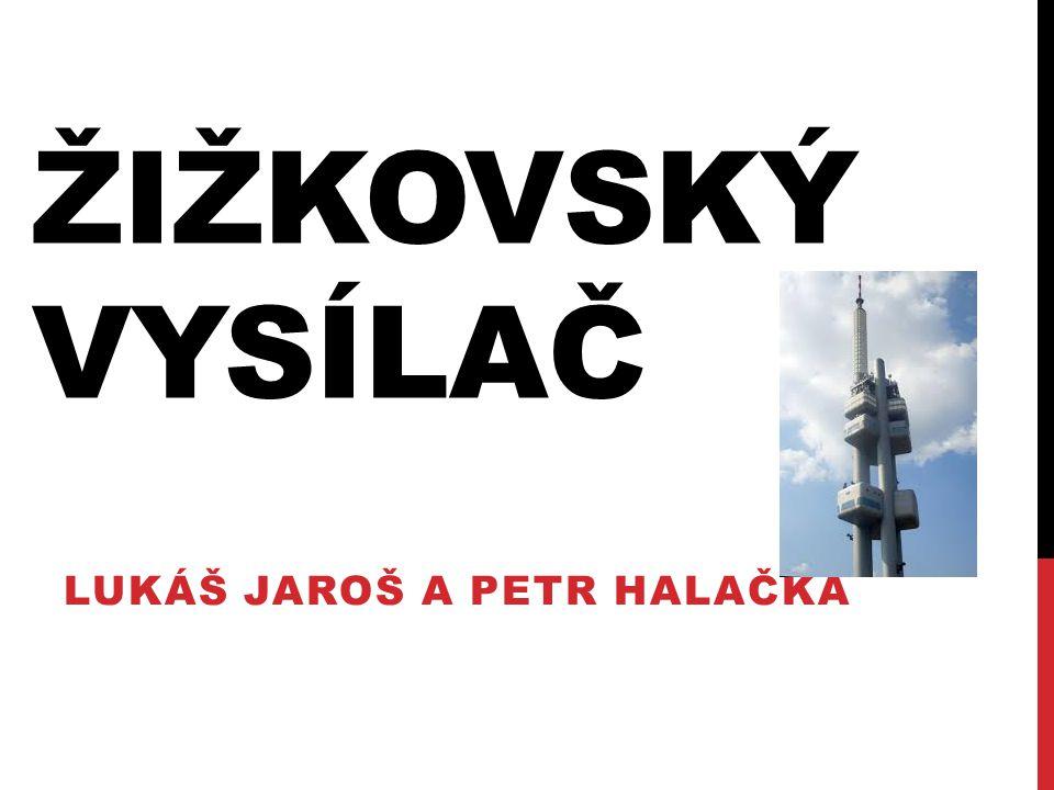 ÚVODNÍ INFORMACE jedna z pražských dominant jedna z největších staveb (216m) ve městě na rozhraní Žižkova a Vinohrad postaven 1985-92 inženýrskými a průmyslovými stavbami Ostrava podle návrhu Václava Aulického