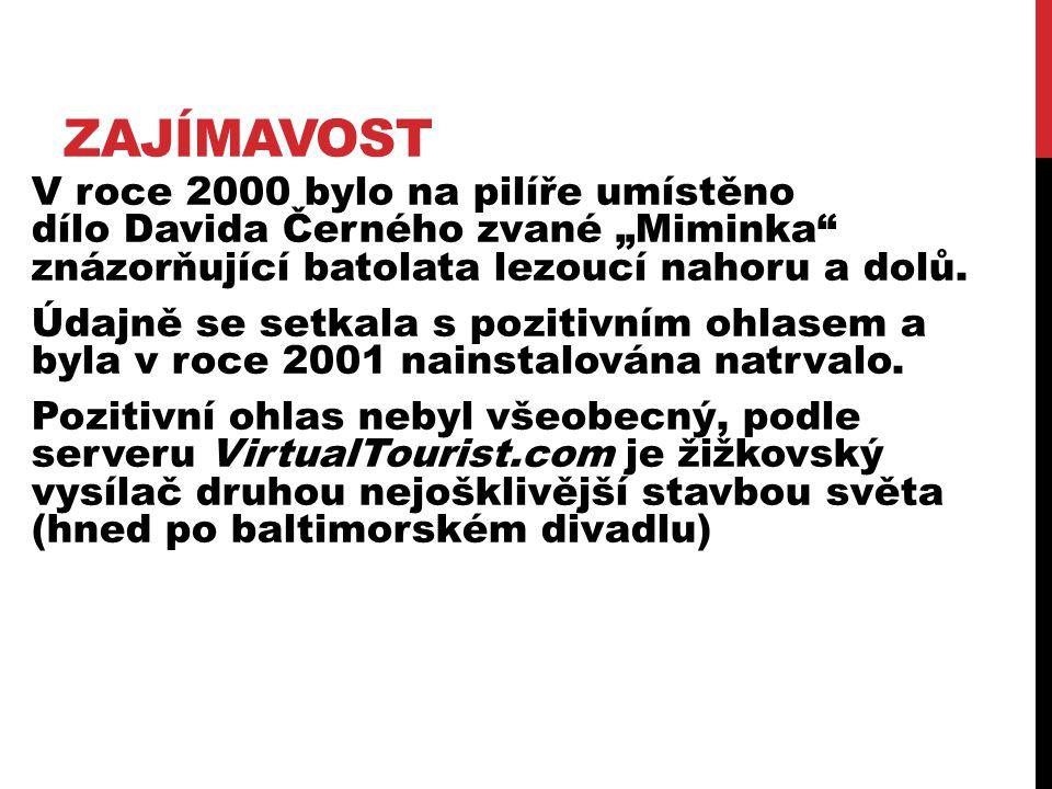 """ZAJÍMAVOST V roce 2000 bylo na pilíře umístěno dílo Davida Černého zvané """"Miminka"""" znázorňující batolata lezoucí nahoru a dolů. Údajně se setkala s po"""