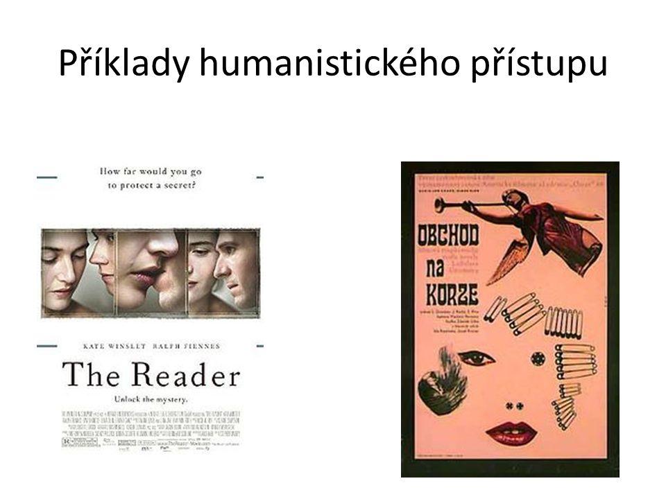 Příklady humanistického přístupu