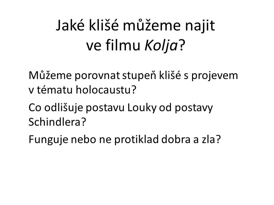 Jaké klišé můžeme najit ve filmu Kolja.