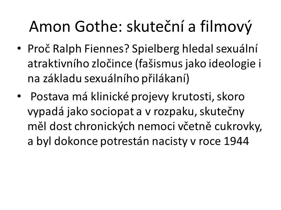 Amon Gothe: skuteční a filmový Proč Ralph Fiennes.