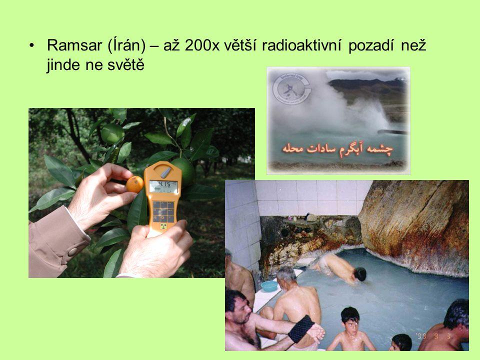 Ramsar (Írán) – až 200x větší radioaktivní pozadí než jinde ne světě