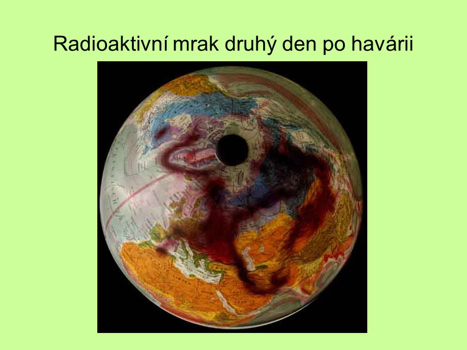 Radioaktivní mrak druhý den po havárii