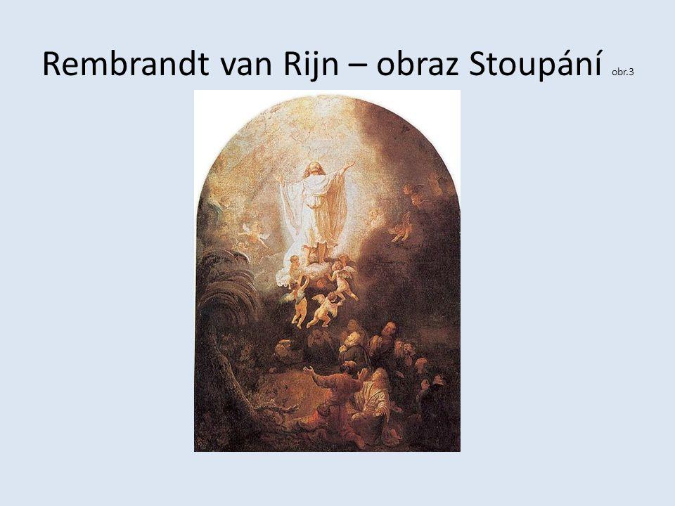 Rembrandt van Rijn – obraz Stoupání obr.3