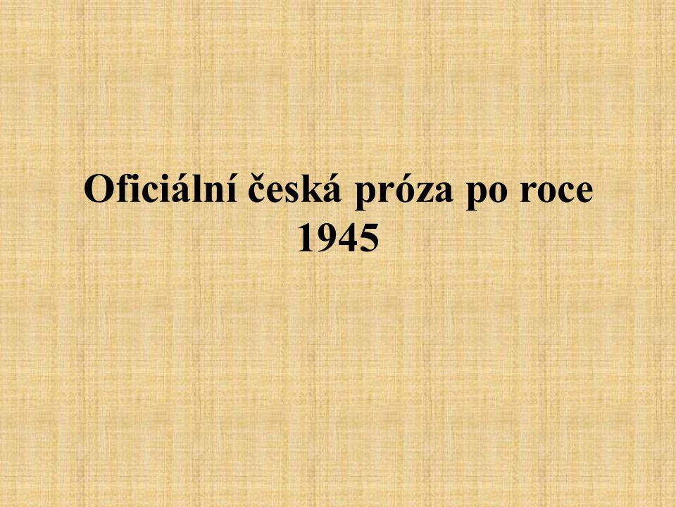 Oficiální česká próza po roce 1945