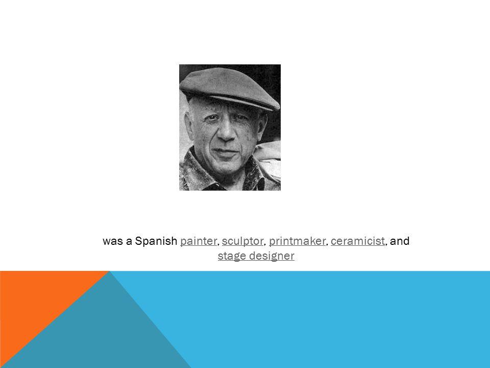 was a Spanish painter, sculptor, printmaker, ceramicist, and stage designerpaintersculptorprintmakerceramicist stage designer