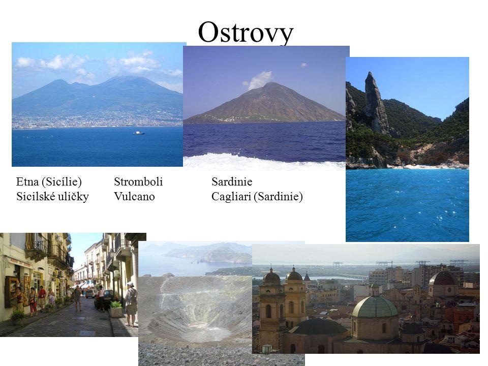 Ostrovy Etna (Sicílie)StromboliSardinie Sicilské uličkyVulcanoCagliari (Sardinie)
