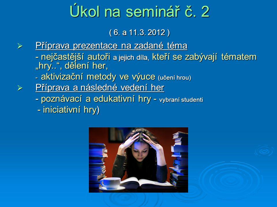 Úkol na seminář č.2 ( 6. a 11.3.
