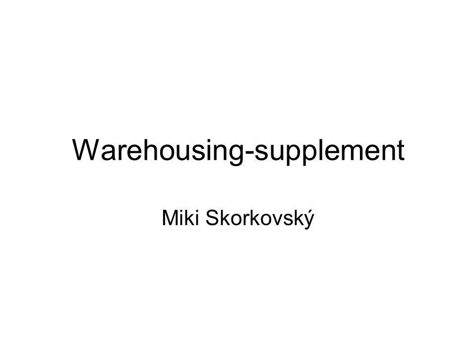 Warehousing-supplement Miki Skorkovský