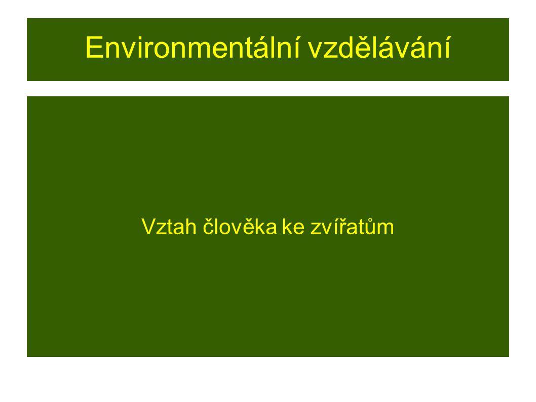 RVP - V oblasti postojů a hodnot průženové téma: ● přispívá k vnímání života jako nejvyšší hodnoty ● vede k angažovanosti v řešení problémů spojených s ochranou životního prostředí