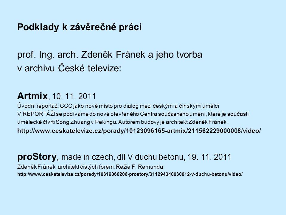 Podklady k závěrečné práci prof. Ing. arch.