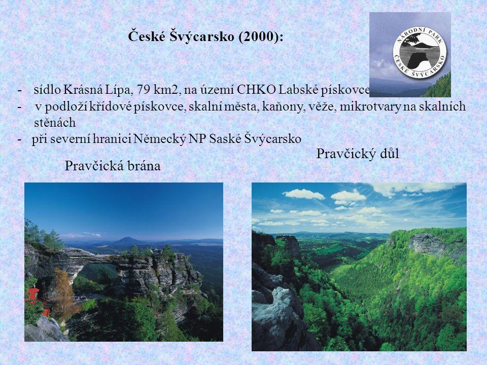 České Švýcarsko (2000): Pravčický důl Pravčická brána - s ídlo Krásná Lípa, 79 km2, na území CHKO Labské pískovce - v podloží křídové pískovce, skalní