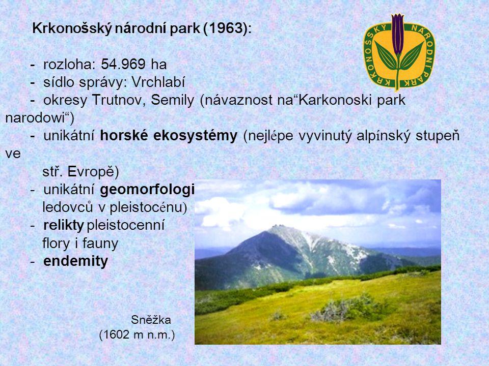 """Krkono š ský n á rodn í park (1963): - rozloha: 54.969 ha - s í dlo spr á vy: Vrchlab í - okresy Trutnov, Semily (n á vaznost na """" Karkonoski park nar"""