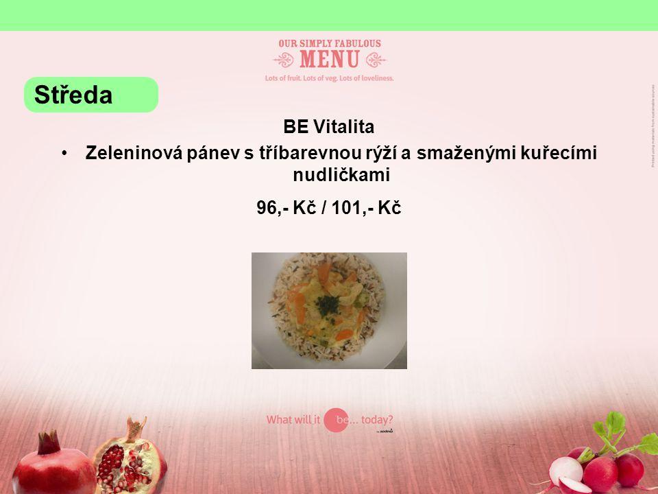 BE Vitalita Zeleninová pánev s tříbarevnou rýží a smaženými kuřecími nudličkami 96,- Kč / 101,- Kč Středa