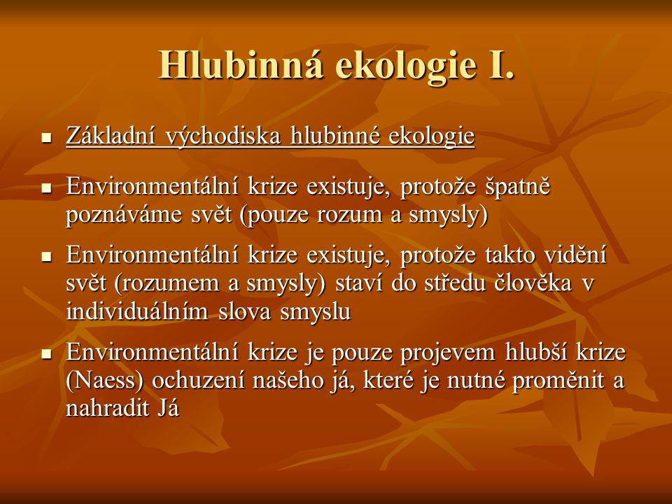 Hlubinná ekologie I.