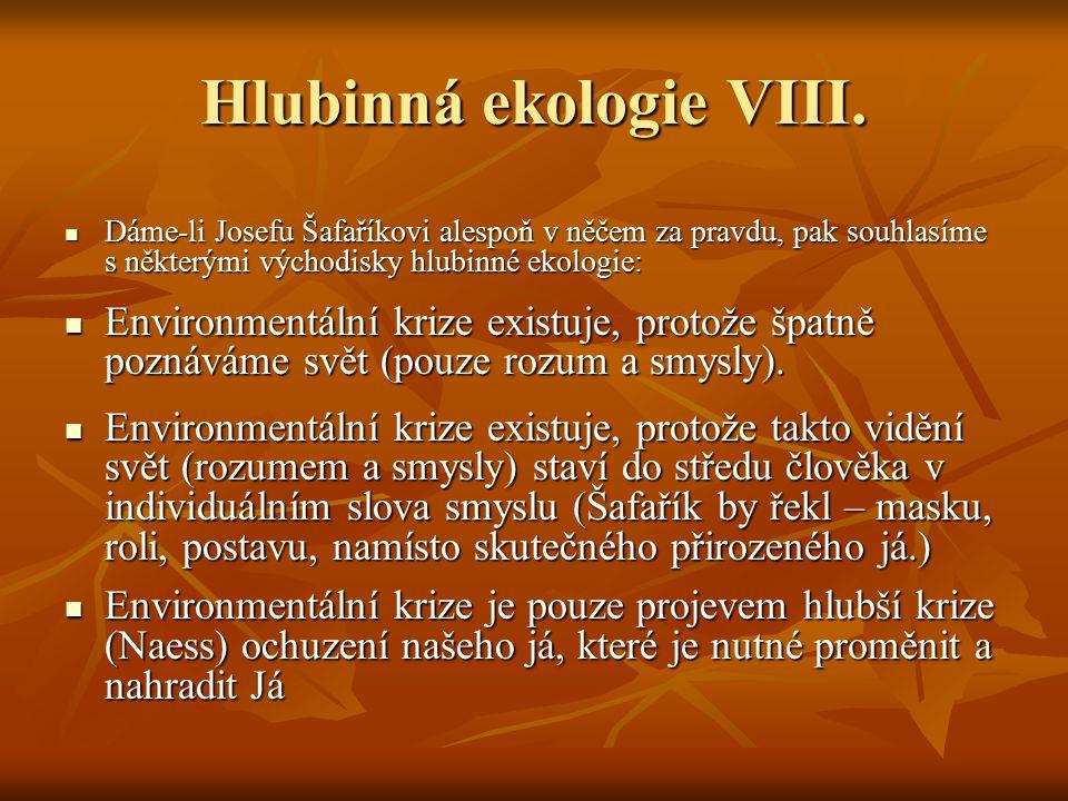 Hlubinná ekologie VIII.