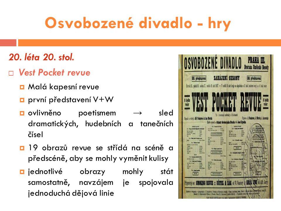 Osvobozené divadlo - hry 30.léta 20. stol.