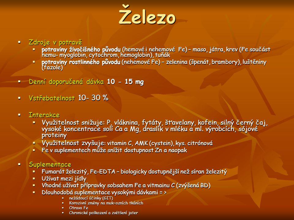 Železo  Zdroje v potravě  potraviny živočišného původu (hemové i nehemové Fe) – maso, játra, krev (Fe součást hemu- myoglobin, cytochrom, hemoglobin