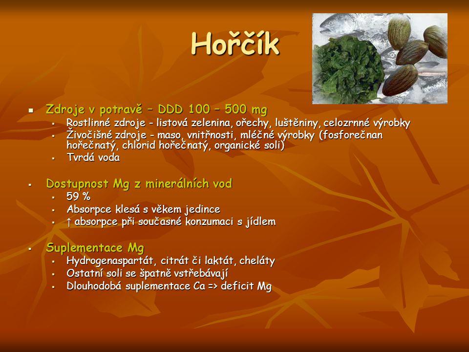 Hořčík Zdroje v potravě – DDD 100 – 500 mg Zdroje v potravě – DDD 100 – 500 mg  Rostlinné zdroje - listová zelenina, ořechy, luštěniny, celozrnné výr