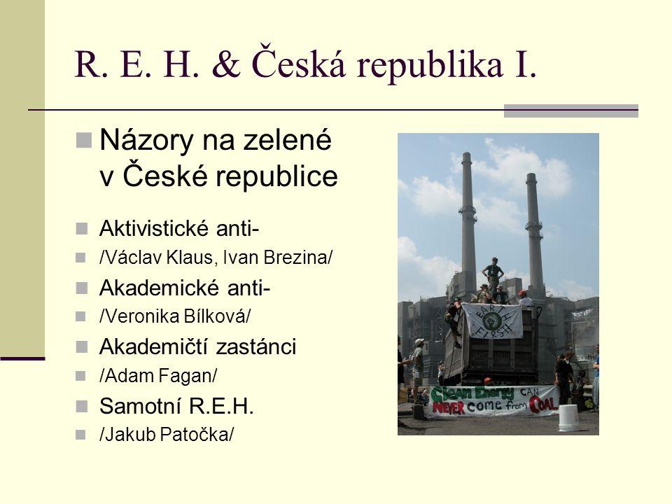 R.E. H. & Česká republika II. Jaké máme potenciální R.E.H v ČR.