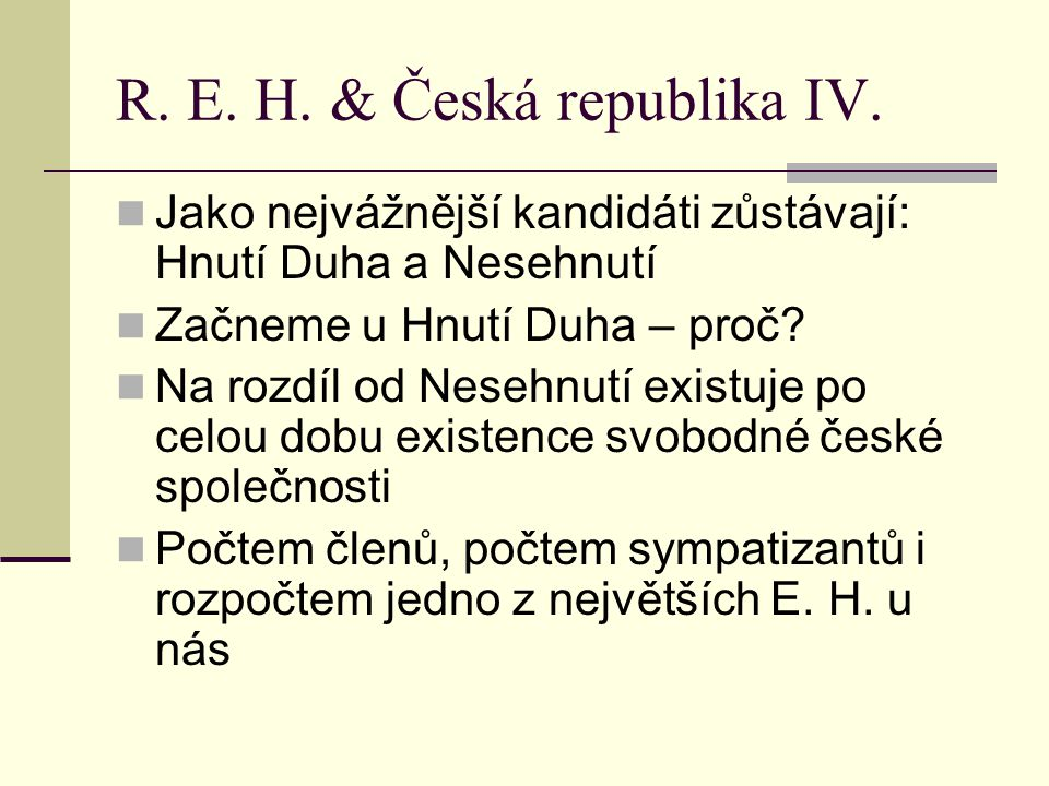 R.E. H. & Česká republika V.