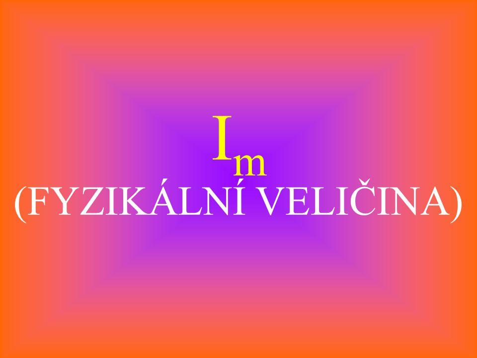I m (FYZIKÁLNÍ VELIČINA)