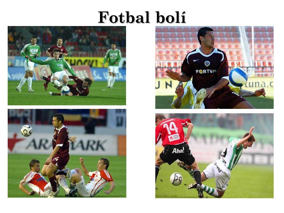 Fotbal bolí Fotbal bolí
