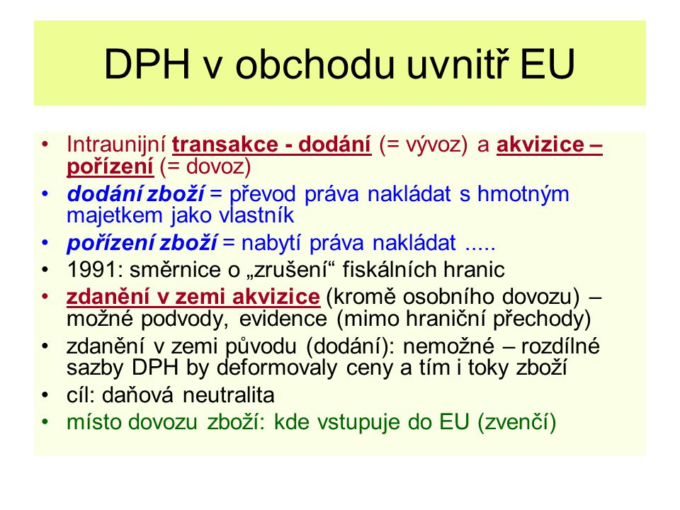 DPH – individuální dovoz do EU - 1 VAT on imports If you buy online or by mail order etc.