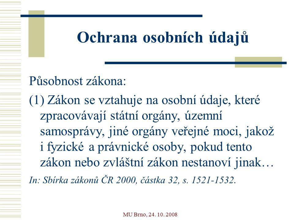 MU Brno, 24.10. 2008 Usnesení vlády ČR ze dne 16.
