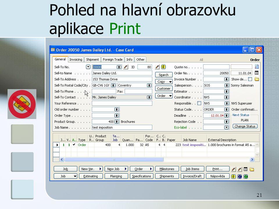 21 Pohled na hlavní obrazovku aplikace Print