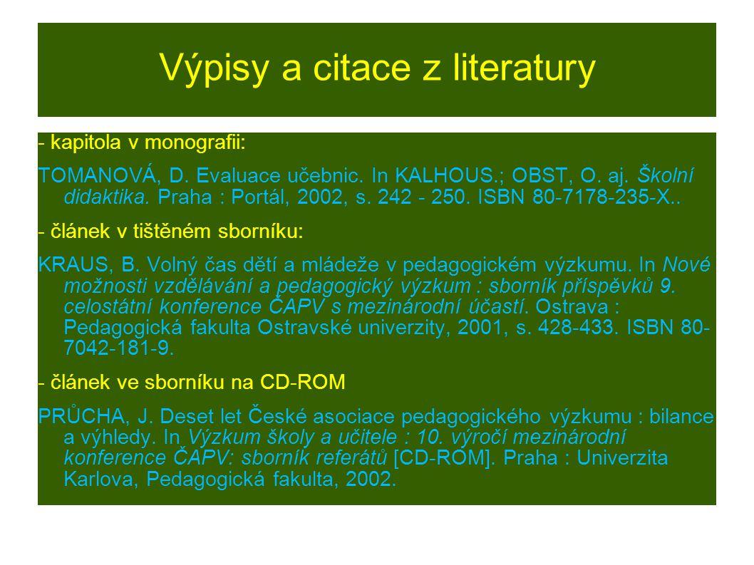 Výpisy a citace z literatury - kapitola v monografii: TOMANOVÁ, D.