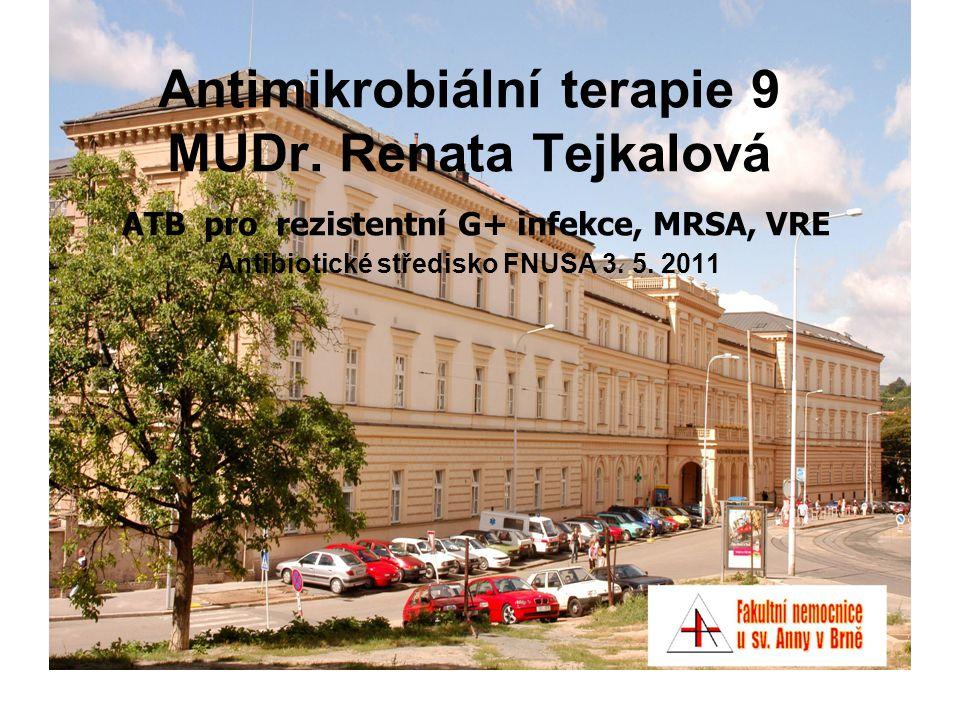Antimikrobiální terapie 9 MUDr.