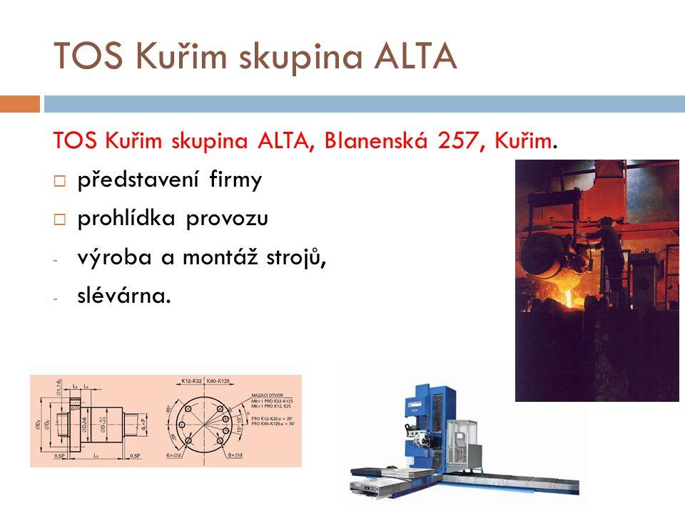TOS Kuřim skupina ALTA http://www.tos-kurim.cz